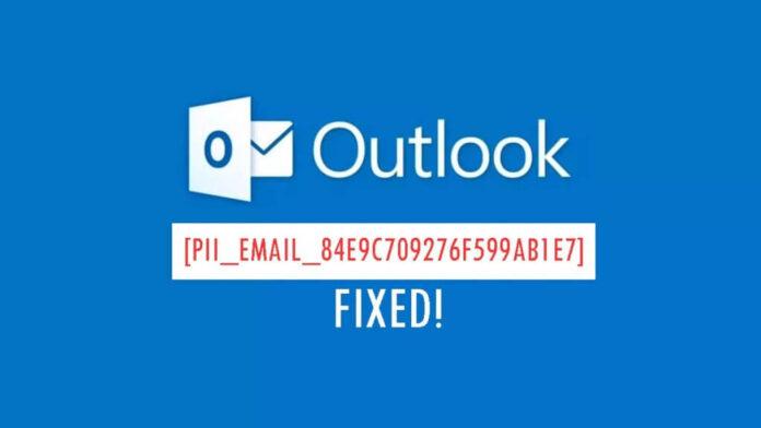 HOW TO FIXED [PII_PN_814C1D9F27D26ACC] ERROR CODE IN MAIL 2021?
